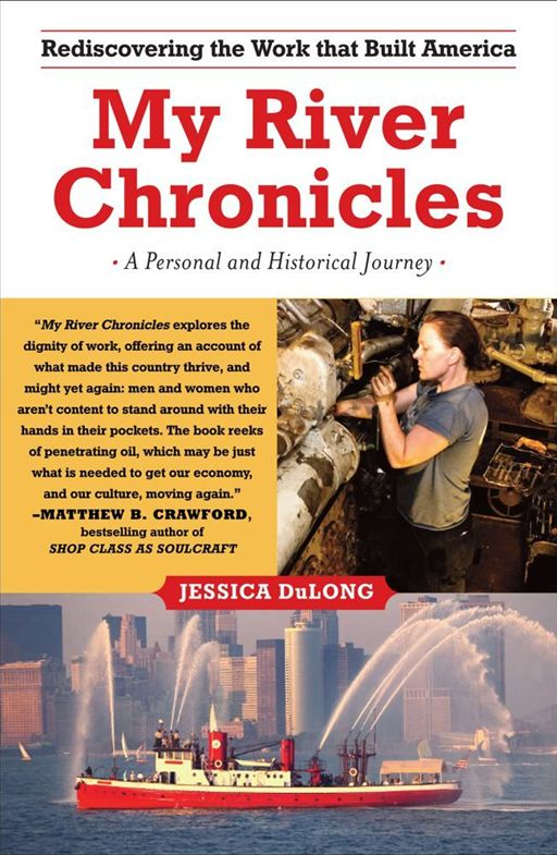 My River Chronicles By: Jessica DuLong