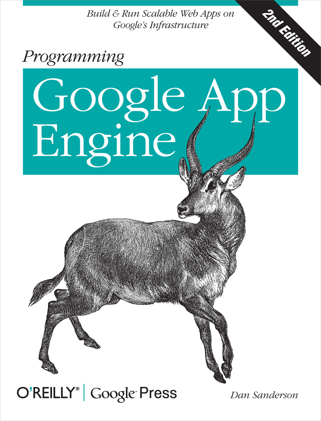 Programming Google App Engine By: Dan Sanderson