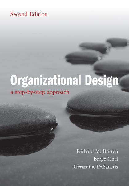 Organizational Design 2ed By: Burton, Richard M.