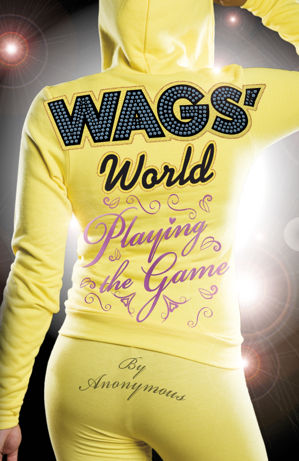 PENGUIN GROUP (UK)  Anonymous Anonymous - WAGS' World: Playing the Game