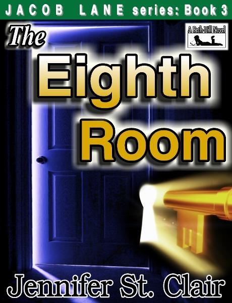 A Beth-Hill Novel: Jacob Lane Series Book 3: The Eighth Room