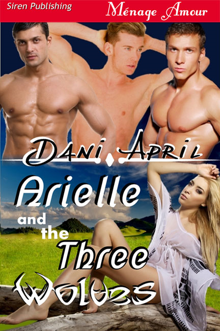 Arielle and the Three Wolves