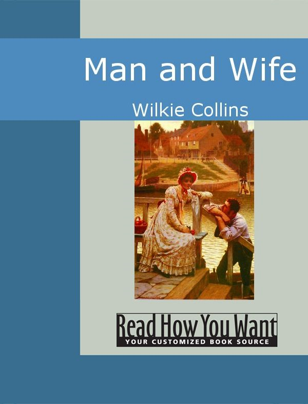 Man And Wife By: Collins,Wilkie