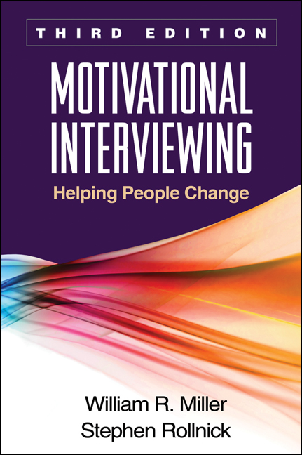Motivational Interviewing, Third Edition By: Miller, William R.