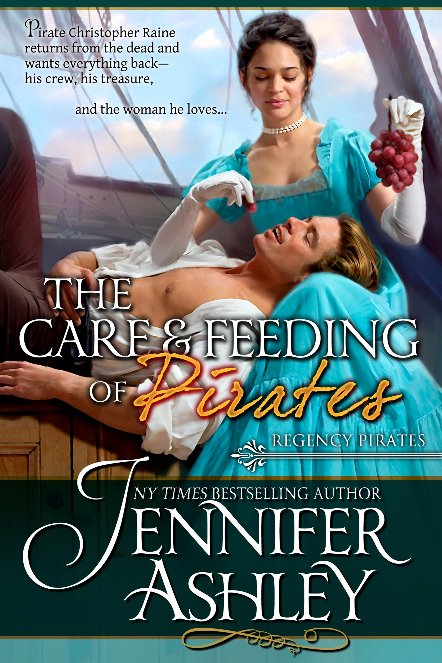 Care and Feeding of Pirates By: Jennifer Ashley