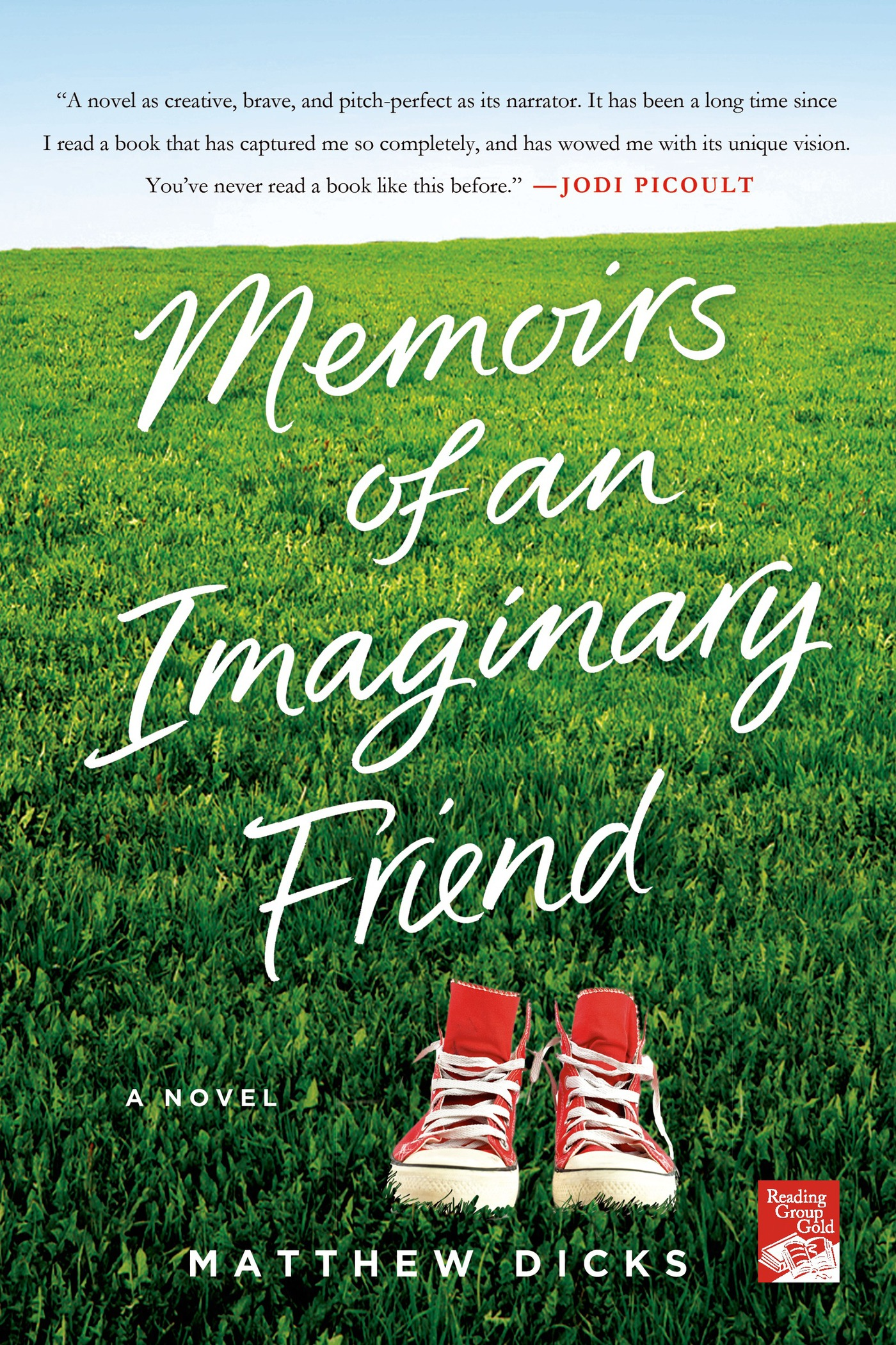 Memoirs of an Imaginary Friend By: Matthew Dicks