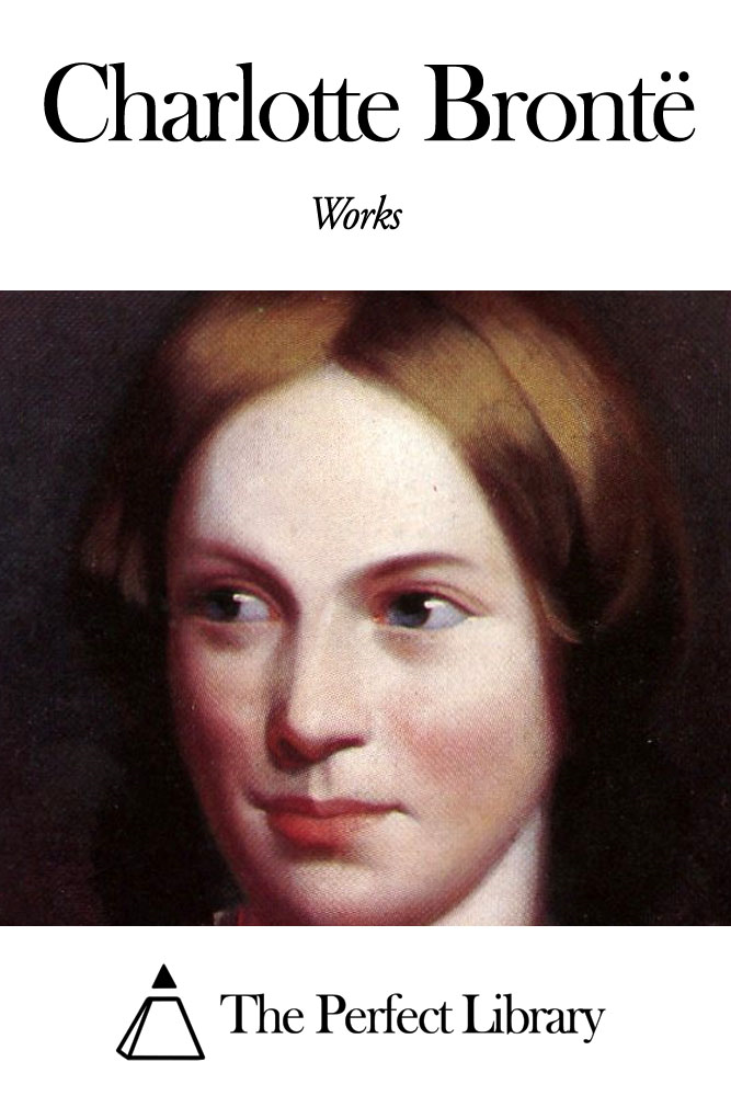 Works of Charlotte Brontë