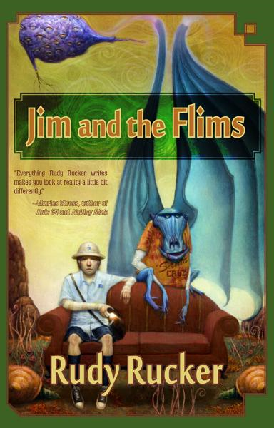 Jim and the Flims By: Rudy Rucker