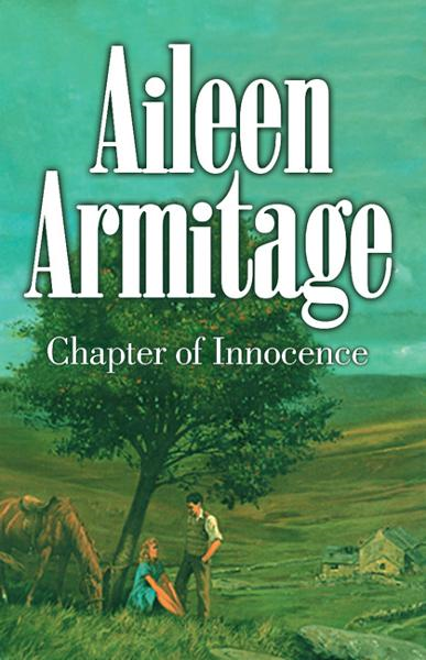 Chapter of Innocence By: Aileen Armitage