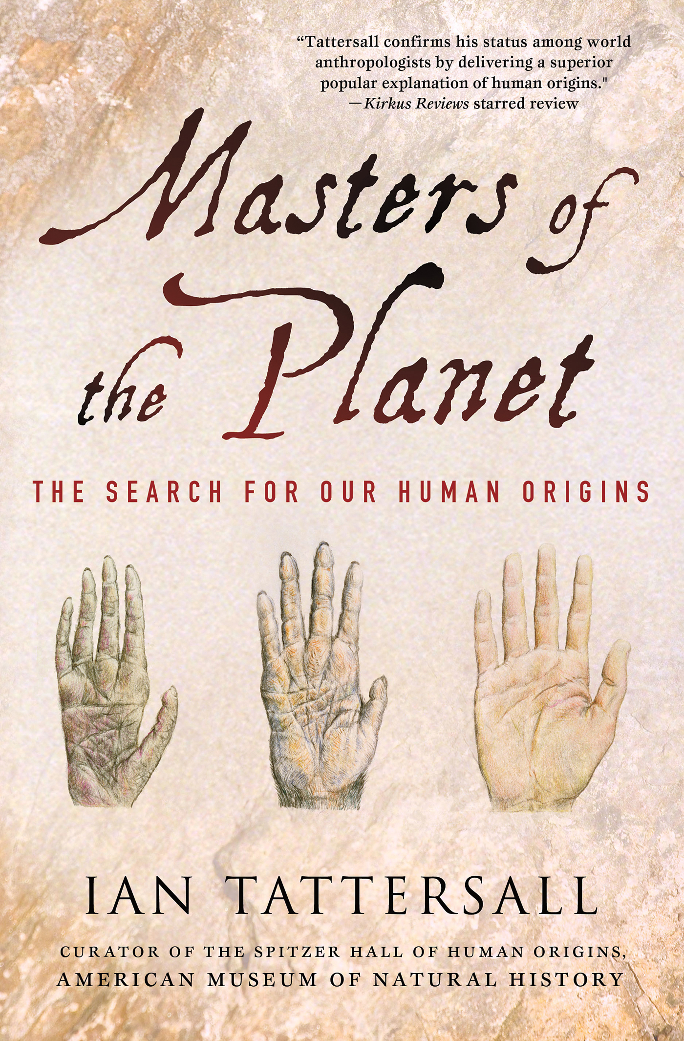 Masters of the Planet By: Ian Tattersall