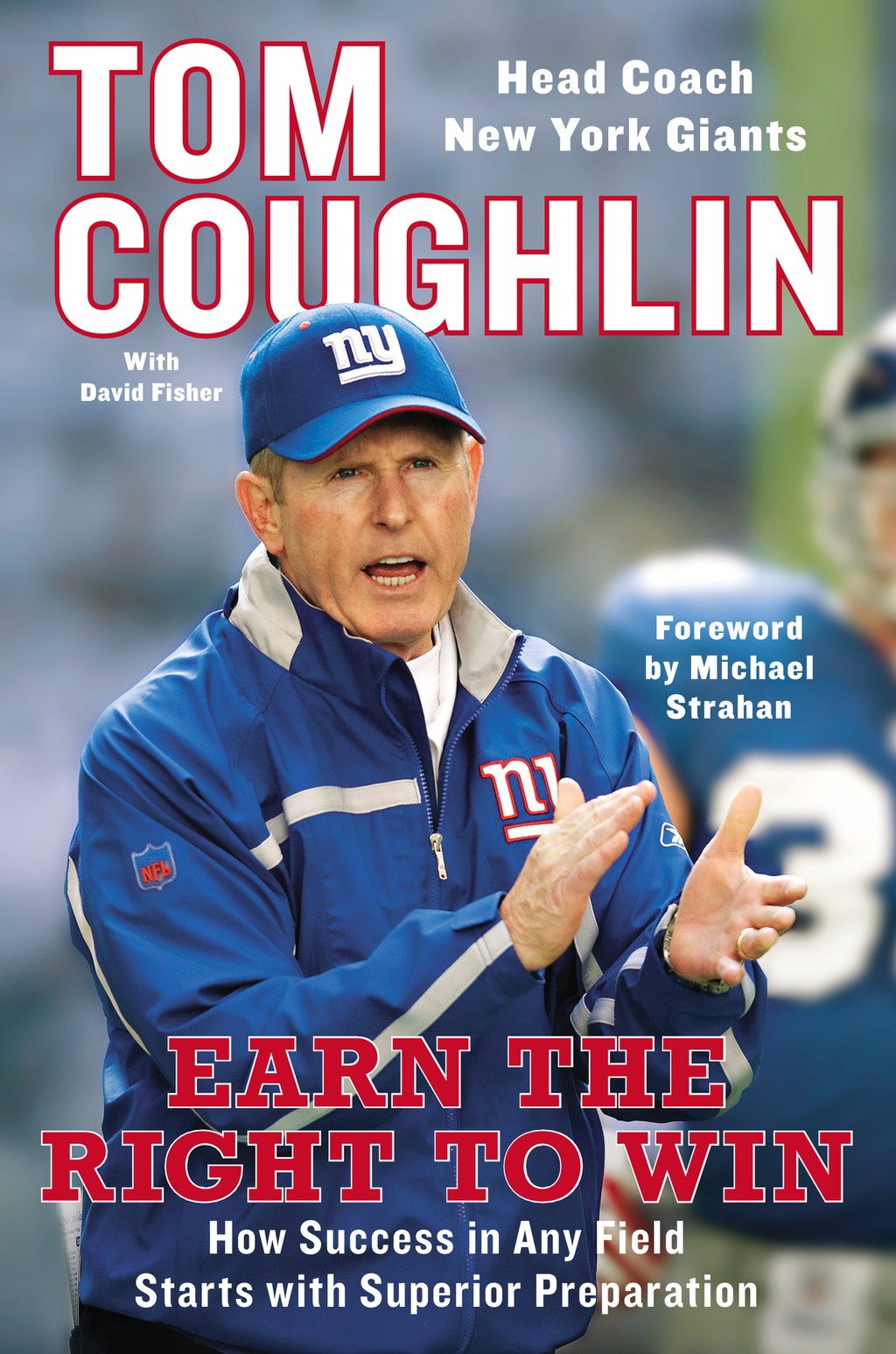 Earn the Right to Win By: David Fisher,Tom Coughlin