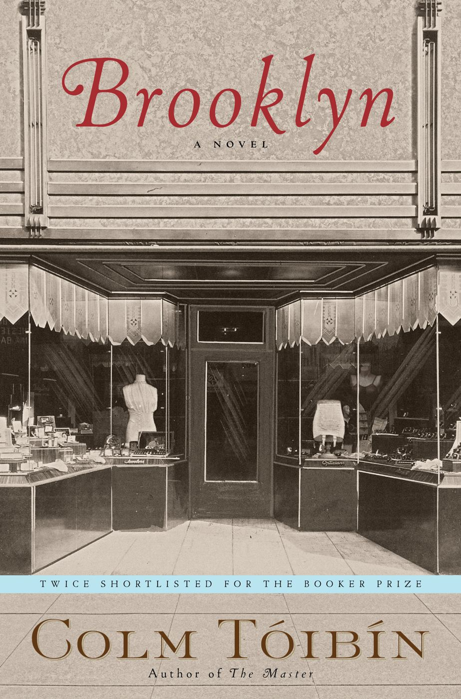 Brooklyn By: Colm Toibin