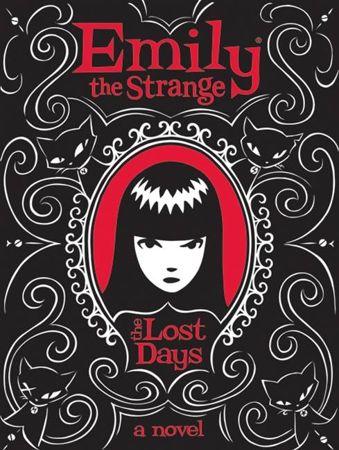 Emily the Strange: The Lost Days By: Buzz Parker,Jessica Gruner,Rob Reger