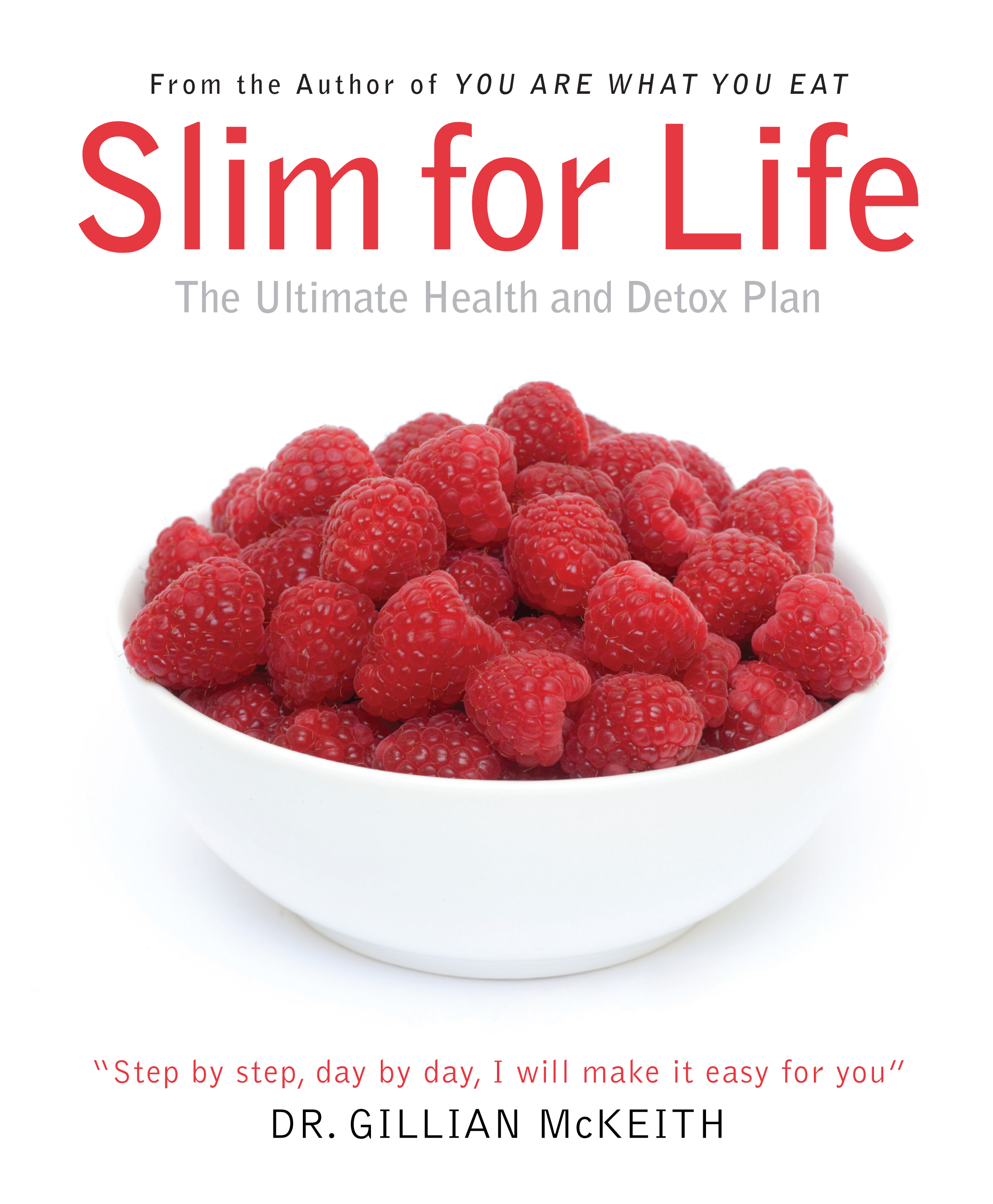 Slim for Life By: Dr. Gillian McKeith