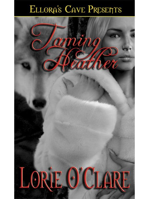 Taming Heather (Cariboo Lunewulf, Book One)