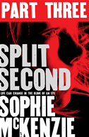 Split Second - Part 3
