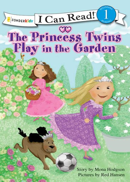The Princess Twins Play in the Garden By: Mona   Hodgson