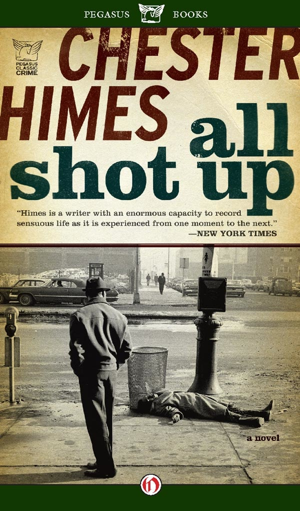 All Shot Up By: Chester Himes