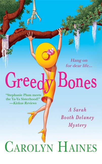 Greedy Bones By: Carolyn Haines