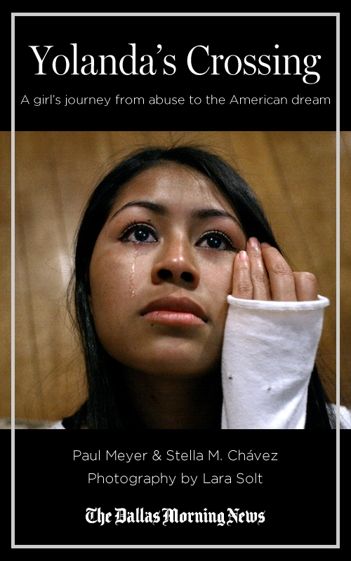 Yolanda's Crossing: A girl's journey from abuse to the American dream By: The Dallas Morning News