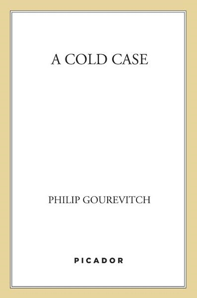A Cold Case By: Philip Gourevitch