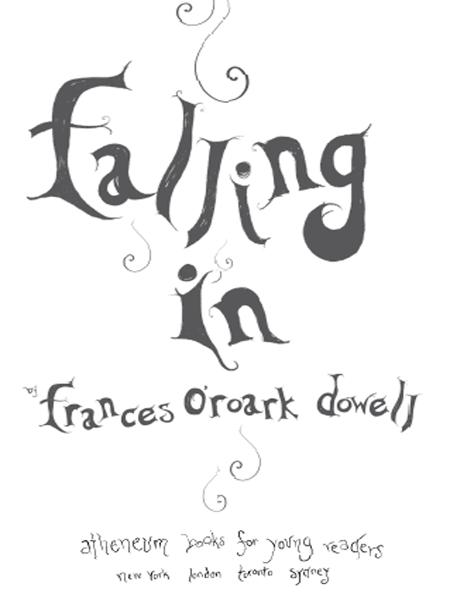 Falling In By: Frances O'Roark Dowell