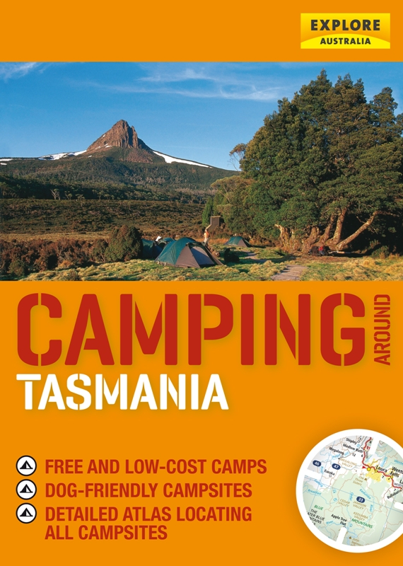 Camping around Tasmania By: Explore Australia Publishing