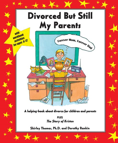 Divorced But Still My Parents By: Shirley Thomas