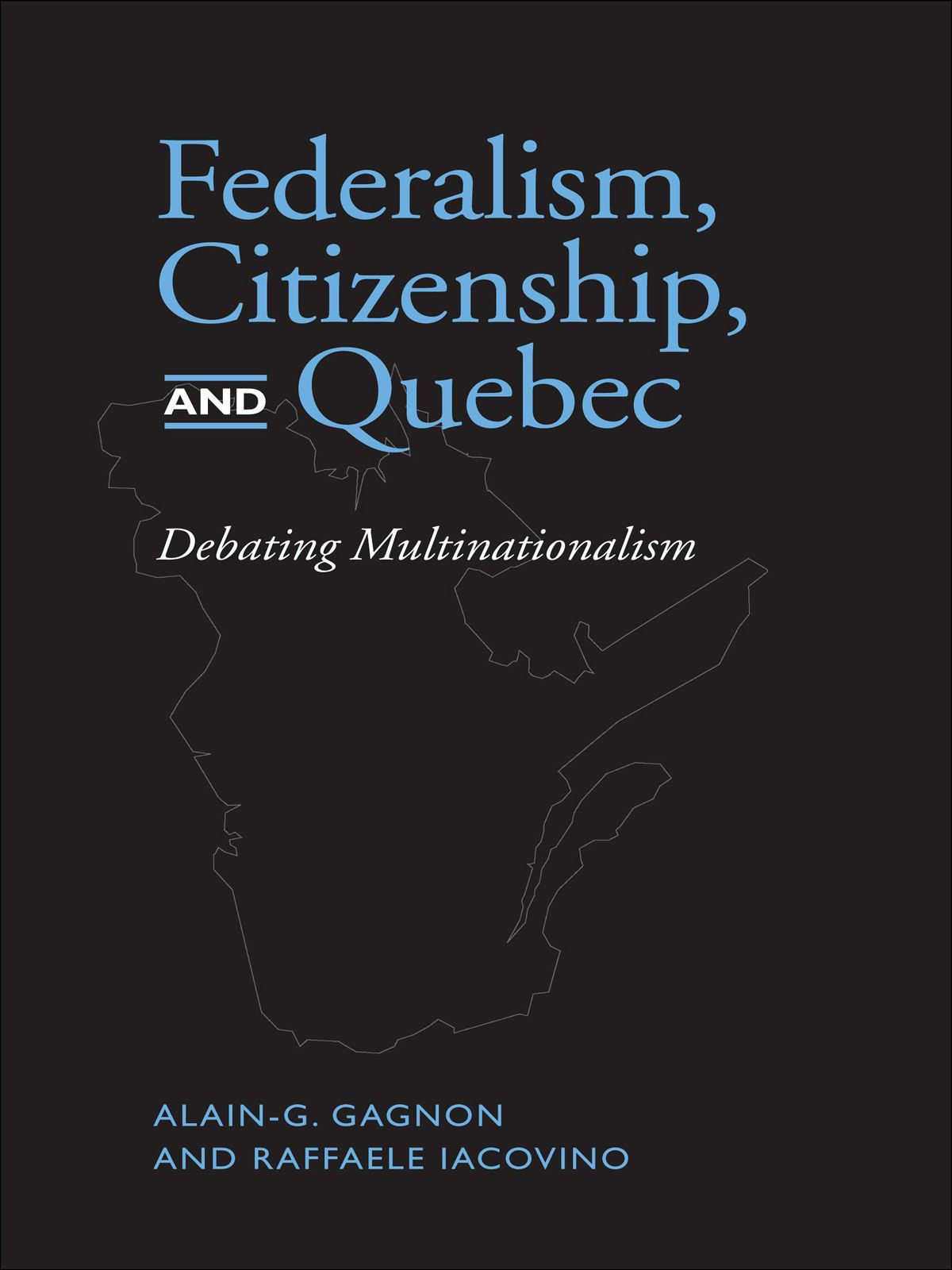 Federalism, Citizenship and Quebec