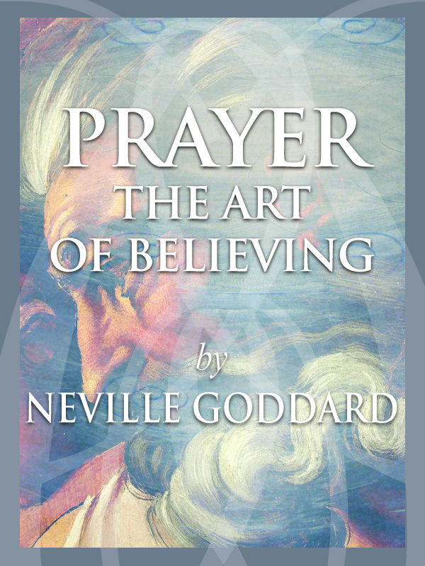 Prayer - The Art of Believing
