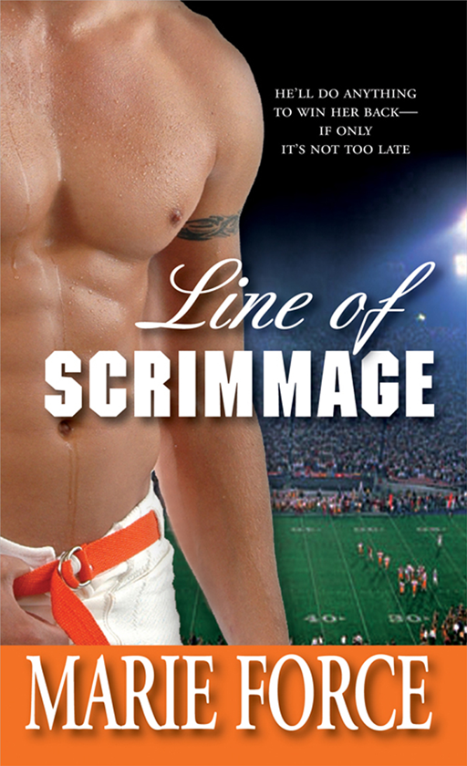 Line of Scrimmage By: Marie Force