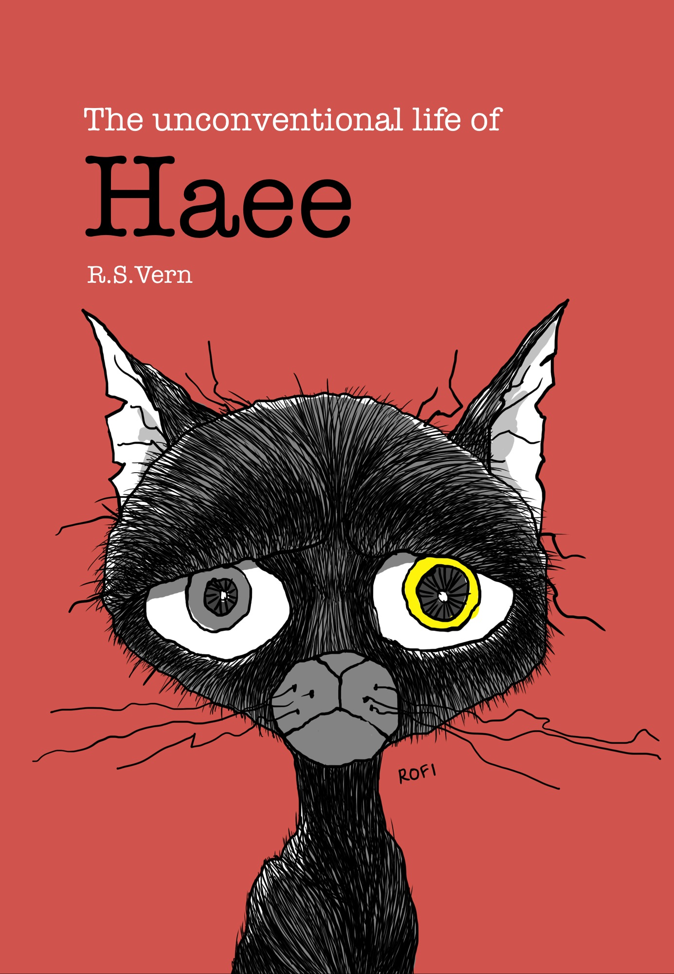 The Unconventional Life of Haee By: R.S. Vern