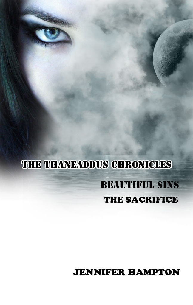 Beautiful Sins: The Sacrifice By: Jennifer Hampton