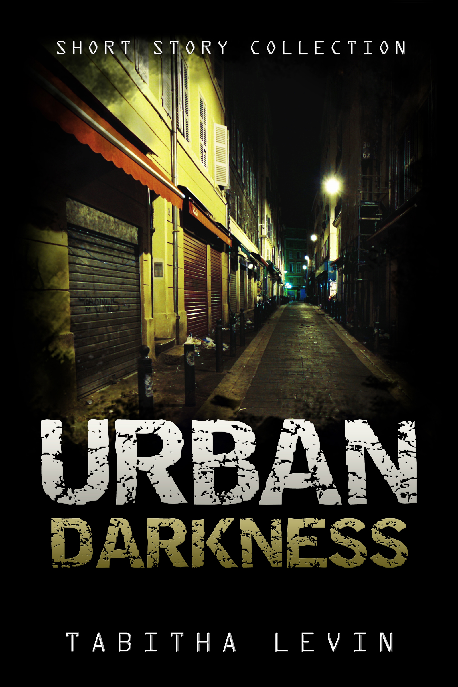 Urban Darkness: Short Story Collection