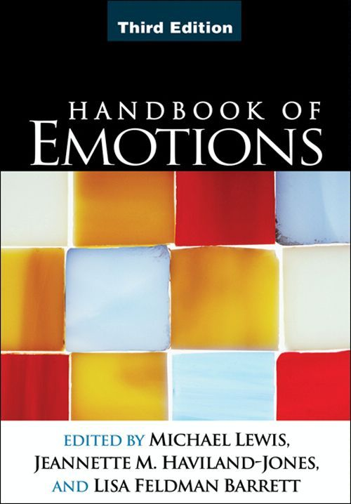 Handbook of Emotions, Third Edition By: