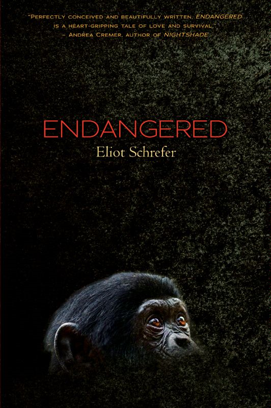 Endangered By: Eliot Schrefer