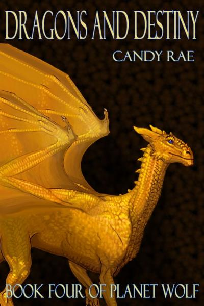 Dragons and Destiny By: Candy Rae