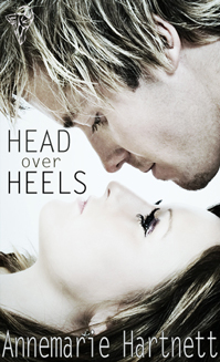Head Over Heels By: Annemarie Hartnett
