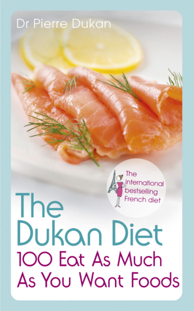 Picture of The Dukan Diet 100 Eat As Much As You Want Foods