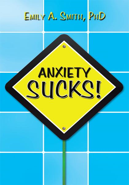 Anxiety Sucks!