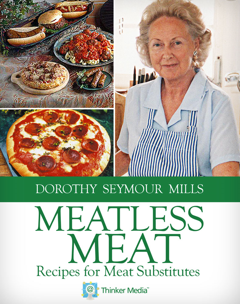 Meatless Meat: Recipes for Meat Substitutes