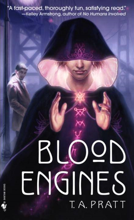 Blood Engines By: T.A. Pratt