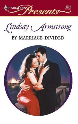 By Marriage Divided By: Lindsay Armstrong