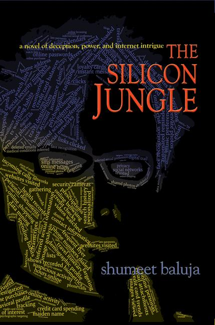The Silicon Jungle By: Shumeet Baluja