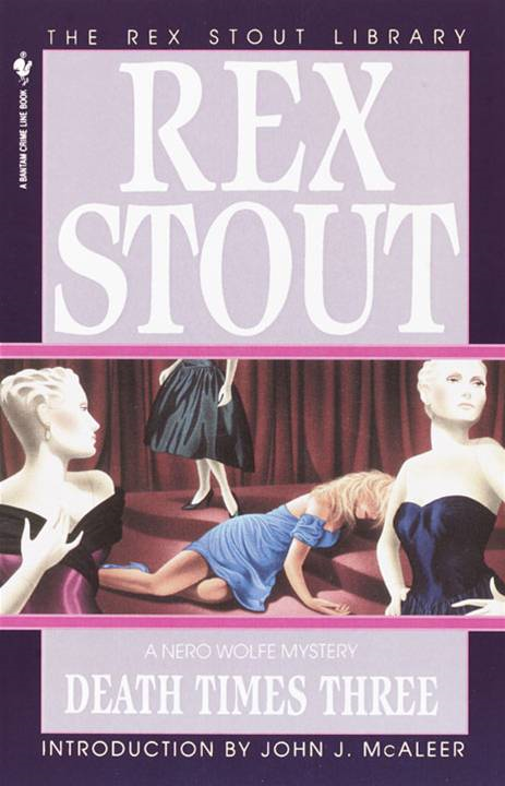 Death Times Three By: Rex Stout