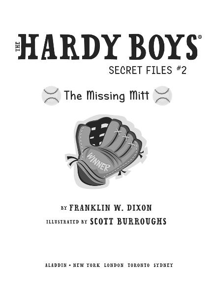 The Missing Mitt By: Franklin W. Dixon,Scott Burroughs