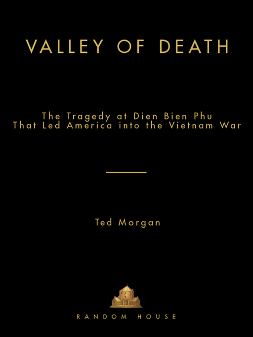 Valley of Death By: Ted Morgan