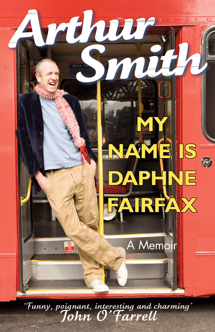 My Name is Daphne Fairfax A Memoir