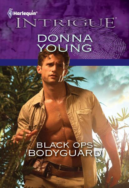 Black Ops Bodyguard By: Donna Young