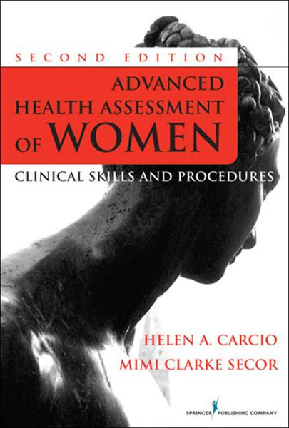 Advanced Health Assessment of Women, Second Edition